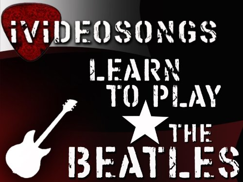 How To Play The Beatles Volume 3