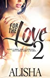 For The Love 2: Re-Edited