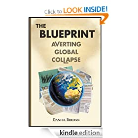 The Blueprint: Averting Global Collapse