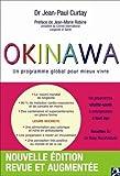 echange, troc Jean-Paul Curtay - Okinawa: Un programme global pour mieux vivre (nouvelle édition revue et augmentée)