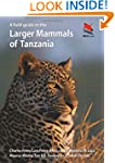 A Field Guide to the Larger Mammals o...