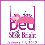 In Bed with Susie Bright 553: Favorite Audiobooks of 2012 - Susie's Sex and Outlier Edition! | Susie Bright