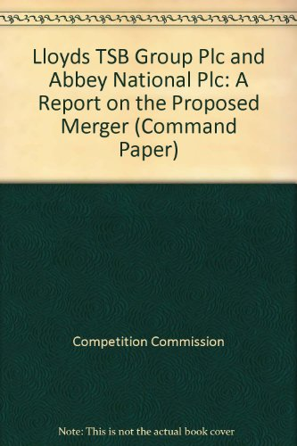 lloyds-tsb-group-plc-and-abbey-national-plc-a-report-on-the-proposed-merger-command-paper