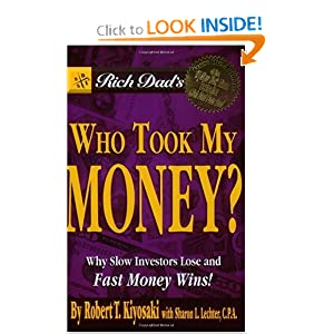 Who Took My Money - Robert Kiyosaki