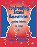 img - for Confronting Sexual Harassment: Learning Activities for Teens book / textbook / text book