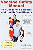 img - for Vaccine Safety Manual for Concerned Families and Health Practitioners, 2nd Edition: Guide to Immunization Risks and Protection by Neil Z. Miller (2011-12-01) book / textbook / text book