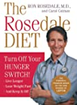 The Rosedale Diet: Turn Off Your Hung...