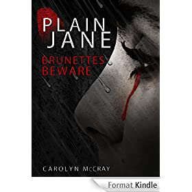 Plain Jane: A mystery/thriller not for the faint of heart