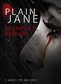 Plain Jane: A Mystery/thriller Not For The Faint Of Heart by Carolyn McCray ebook deal