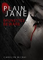 Plain Jane: Brunettes Beware (Harbinger Serial Killer Thriller Series)