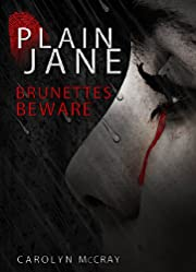 Plain Jane: Brunettes Beware