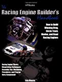 img - for Racing Engine Builder's Handbook: How to Build Winning Drag, Circle Track, Marine and Road RacingEngines by Monroe, Tom (2006) Paperback book / textbook / text book
