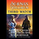 Third Watch: Acorna's Children, Book 3 (       UNABRIDGED) by Anne McCaffrey, Elizabeth Ann Scarborough Narrated by Cassandra Morris