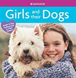 img - for Girls and their Dogs (American Girl Library) book / textbook / text book