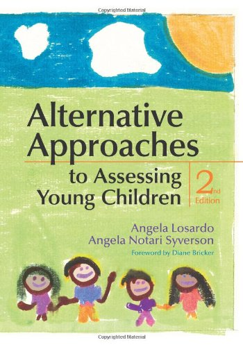 Alternative Approaches to Assessing Young Children,...