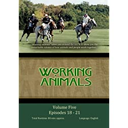 WORKING ANIMALS: Volume Five