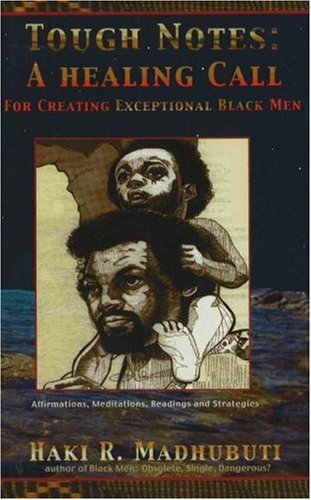 Tough Notes: A Healing Call for Creating Exceptional Black Men (English and English Edition)
