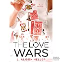 The Love Wars Audiobook by L. Alison Heller Narrated by Johanna Parker