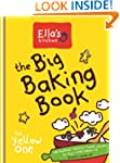 Ella's Kitchen: The Big Baking Book (...