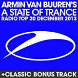 A State Of Trance Radio Top 20 - December 2013 (Including Classic Bonus Track)