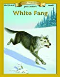 White Fang (Bring the Classics to Life: Level 1)