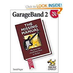 Garageband 2: The Missing Manual
