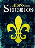 img - for El libro de los simbolos / The Book of Symbols (Spanish Edition) book / textbook / text book