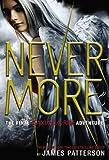 Maximum Ride: Nevermore [Hardcover]