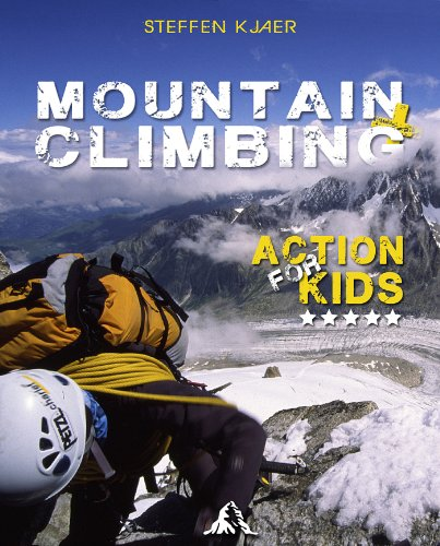 Mountain Climbing? Action for Kids (English Edition)