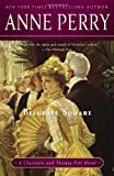 Belgrave Square: A Charlotte and Thomas Pitt Novel (Charlotte & Thomas Pitt Novels) (0345523679) by Perry, Anne