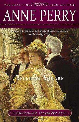 Belgrave Square (Charlotte & Thomas Pitt Novels)