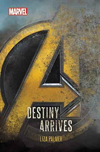 Avengers Infinity War Destiny Arrives [Palmer, Liza] (Tapa Dura)