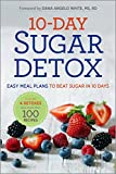 10-Day Sugar Detox: Easy Meal Plans to Beat Sugar in 10 Days (English Edition)
