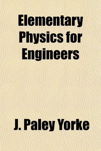 Elementary Physics for Engineers