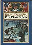 The King's Iron (0316696552) by Peck, Robert Newton