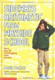 Sideways Arithmetic from Wayside School (0590457268) by Sachar, Louis