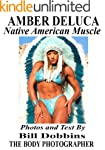 AMBER DELUCA: Native American Muscle