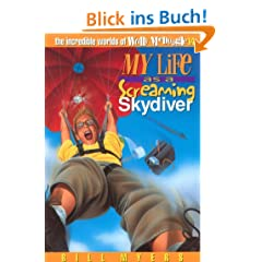My Life as a Screaming Skydiver (The Incredible Worlds of Wally McDoogle Book 14) (English Edition)