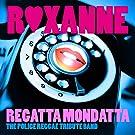 Roxanne (Single) (Police Tribute)