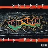 echange, troc Various Artists - Select Old School Hip Hop