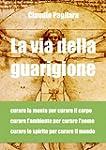 La via della guarigione (Italian Edit...