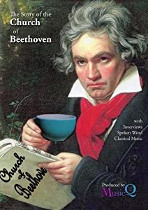 The Story of The Church of Beethoven
