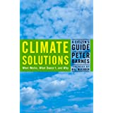 Climate Solutions: A Citizen's Guide ~ Peter Barnes