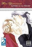 Fumi Yoshinaga's: Lovers in the Night (Yaoi)
