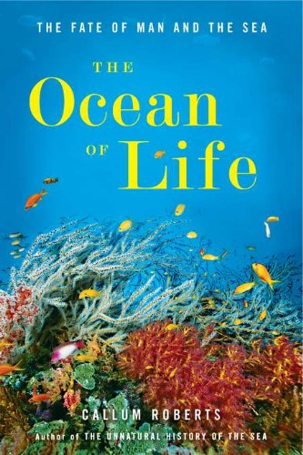 Ocean of Life: The Fate of Man and the Sea