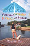 img - for The Last Horizon: Feminine Sexuality & The Class System book / textbook / text book