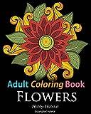 Adult Coloring Books: Flower Sample Patterns: Coloring Books for Adults Featuring 32 Beautiful Zentangle Flower Designs