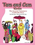 Tam and Cam: The Ancient Vietnamese Cinderella Story