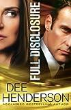 Full Disclosure (0764210890) by Dee Henderson