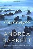 Archangel: Fiction (0393240002) by Barrett, Andrea